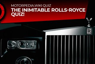homepage tile photo for The Inimitable Rolls-Royce Quiz!